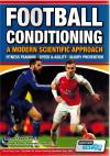 Football conditioning - A modern scientific approach